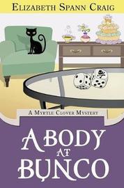 A Body at Bunco by Elizabeth Spann Craig