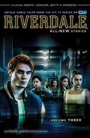 Riverdale Vol. 3 by Roberto Aguirre-Sacasa