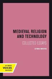 Medieval Religion and Technology by Lynn White image