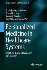Personalized Medicine in Healthcare Systems