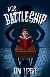 Mrs Battleship by Tim Tipene
