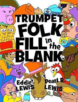 Trumpet Folk Fill in the Blank by Eddie Lewis