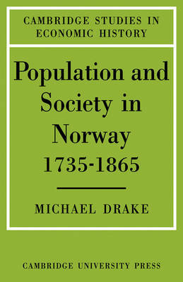 Population and Society in Norway 1735-1865 by Michael Drake image