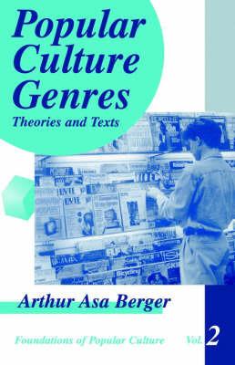 Popular Culture Genres by Arthur Asa Berger