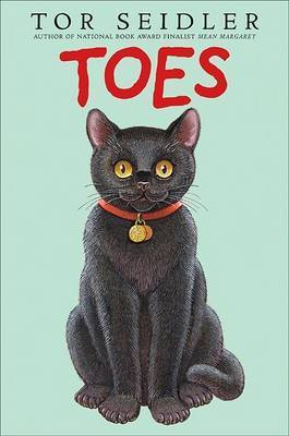 Toes by Tor Seidler