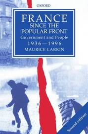 France since The Popular Front by Maurice Larkin image