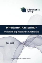 Differentiation Selling by Rene Knecht