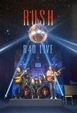 Rush - R40 Live on Blu-ray