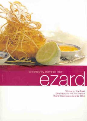 Ezard by Teage Ezard