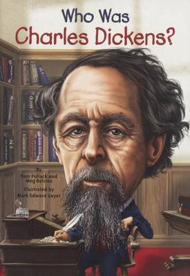 Who Was Charles Dickens? by Pamela Pollack