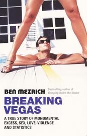 Breaking Vegas by Ben Mezrich