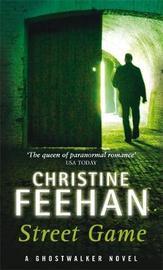 Street Game (GhostWalker #8) (UK Ed.) by Christine Feehan