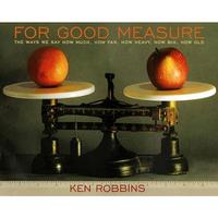 For Good Measure by Ken Robbins image