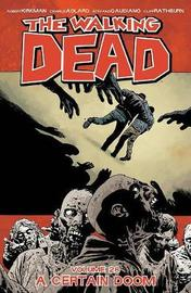 The Walking Dead Volume 28: A Certain Doom by Robert Kirkman image