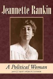 Jeannette Rankin by James J Lopach image