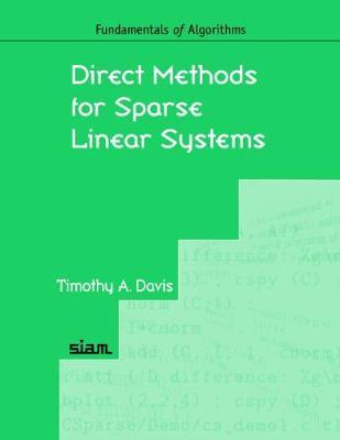 Direct Methods for Sparse Linear Systems by Timothy A. Davis