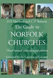 The Guide to Norfolk Churches by Charles Roberts image