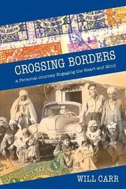 Crossing Borders by Will Carr
