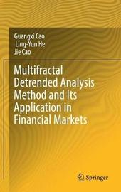 Multifractal Detrended Analysis Method and Its Application in Financial Markets by Guangxi Cao