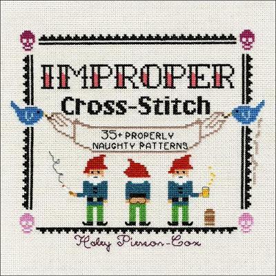 Improper Cross-Stitch by Haley Pierson-Cox