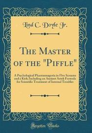 """The Master of the """"Piffle"""" by Lind C Doyle Jr image"""