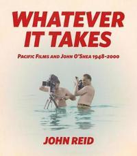 Whatever it Takes by John Reid