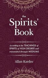 The Spirits' Book by Allan Kardec