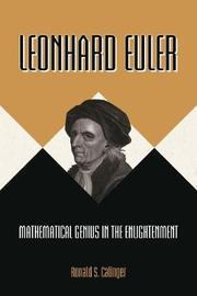Leonhard Euler by Ronald S. Calinger