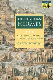The Egyptian Hermes by Garth Fowden