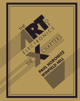 The Art of Electronics: The x Chapters by Paul Horowitz