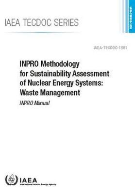 INPRO Methodology for Sustainability Assessment of Nuclear Energy Systems: Waste Management by Iaea