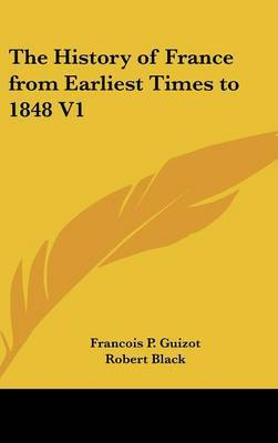 The History of France from Earliest Times to 1848 V1 by Francois P. Guizot image