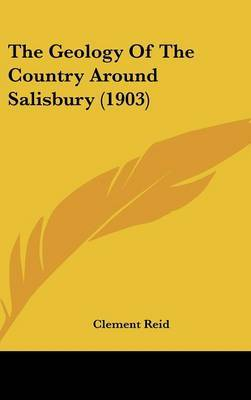 The Geology of the Country Around Salisbury (1903) by Clement Reid image