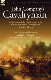 John Company's Cavalryman by William Johnson