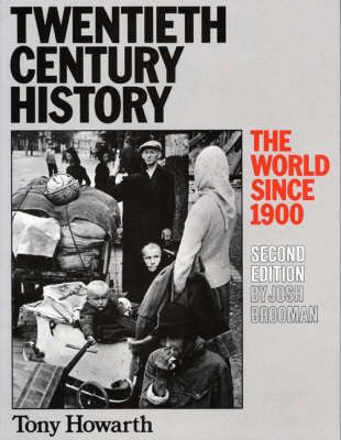 20th Century History: The World Since 1900 by T. Howarth image