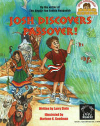 Josh Discovers Passover! by Larry A. Stein