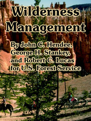 Wilderness Management by Forest Service U S Forest Service