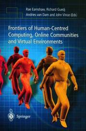 Frontiers of Human-Centered Computing, Online Communities and Virtual Environments by Rae Earnshaw