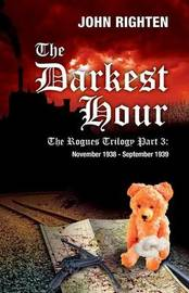 The Darkest Hour: The Rogues Trilogy by John Righten image