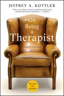 On Being a Therapist by Jeffrey A Kottler image
