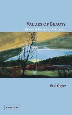 Values of Beauty by Paul Guyer