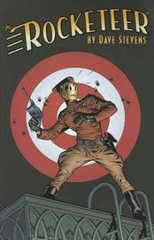 The Rocketeer The Complete Adventures by Dave Stevens