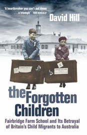 The Forgotten Children by David Hill