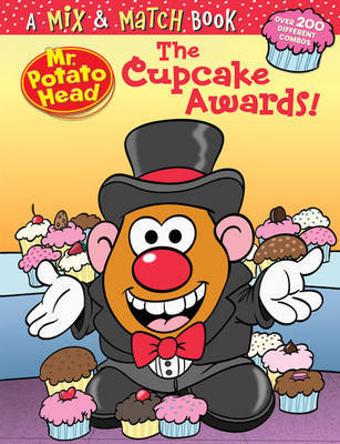 Mr. Potato Head: The Cupcake Awards!