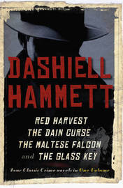 "Dashiell Hammett Omnibus: ""Red Harvest"", ""The Dain Curse"", ""The Maltese Falcon"", ""The Glass Key"" by Dashiell Hammett image"