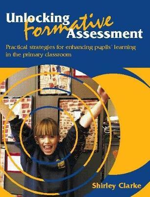 Unlocking Formative Assessment by Shirley Clarke image