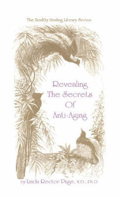 Revealing the Secrets of Anti-Aging by Linda Page image