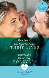 One Night To Change Their Lives by Tina Beckett