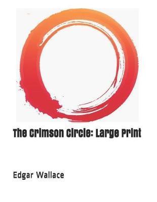 The Crimson Circle by Edgar Wallace