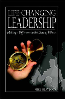 Life-Changing Leadership by Mike Blaylock image